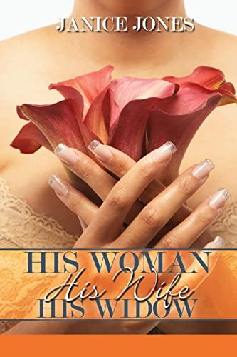 9781601629951: His Woman, His Wife, His Widow (Urban Christian)
