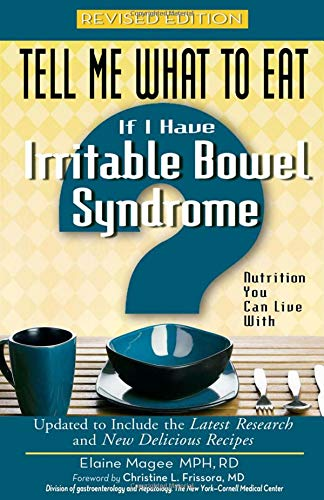 If I Have Irritable Bowel Syndrome: Nutrition You Can Live with (Tell Me What to Eat): Magee, ...