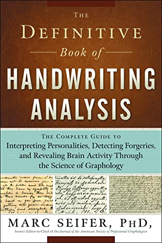 9781601630254: The Definitive Book of Handwriting Analysis: The Complete Guide to Interpreting Personalities, Detecting Forgeries, and Revealing Brain Activity Through the Science of Graphology