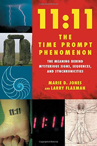 11:11 the Time Prompt Phenomenon : The: Larry Flaxman; Marie