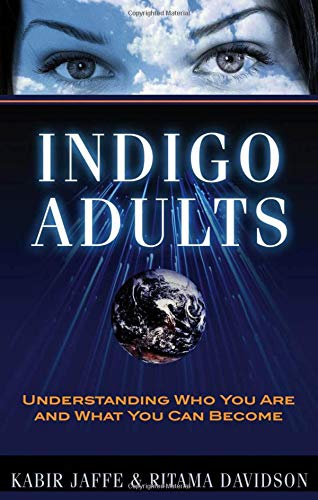 9781601630674: Indigo Adults: Understanding Who You Are and What You Can Become