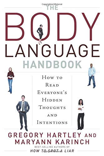 9781601630766: The Body Language Handbook: How to Read Everyone's Hidden Thoughts and Intentions