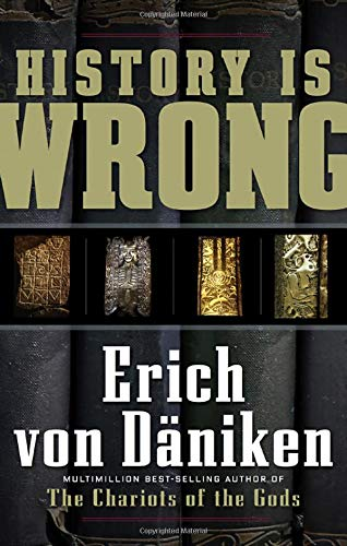 9781601630865: History Is Wrong