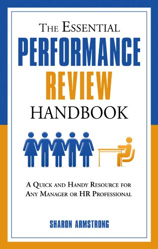 9781601631138: The Essential Performance Review Handbook: A Quick and Handy Resource For Any Manager or HR Professional