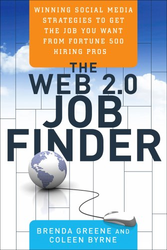 9781601631589: The Web 2.0 Job Finder: Winning Social Media Strategies to Get the Job You Want From Fortune 500 Hiring Pros