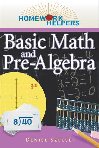 Homework Helpers: Basic Math and Pre-algebra (Paperback): Denise Szecsei