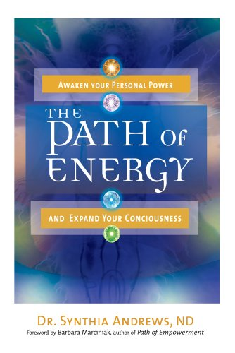 9781601631725: Path Of Energy: Awaken Your Personal Power and Expand Your Consciousness