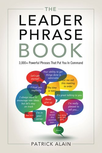 9781601632005: The Leader Phrase Book: 3000+ Powerful Phrases That Put You In Command