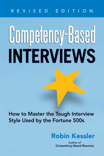 9781601632210: Competency-Based Interviews, Revised Edition: How to Master the Tough Interview Style Used by the Fortune 500s
