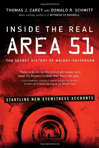 9781601632364: Inside the Real Area 51: The Secret History of Wright-Patterson