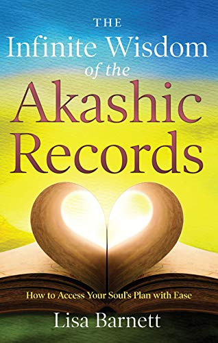 9781601633491: The Infinite Wisdom of the Akashic Records