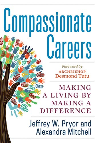 9781601633590: Compassionate Careers: Making a Living by Making a Difference