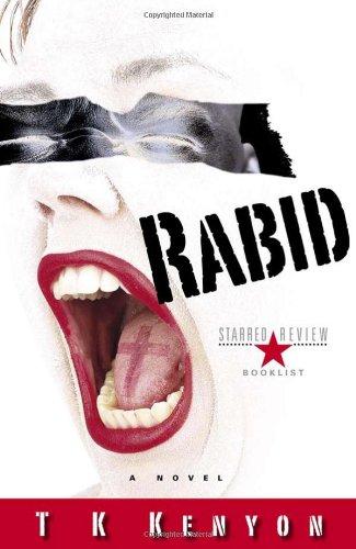 9781601640024: Rabid: A Novel