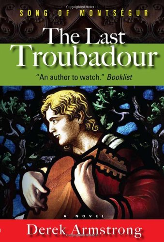 The Last Troubadour: Song of Montsegur