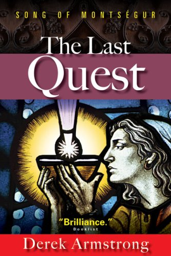 9781601640116: The Last Quest: Song of Montsegur