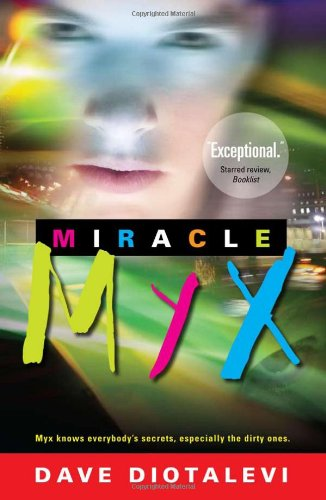 9781601641557: Miracle Myx