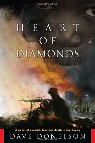 9781601641571: Heart of Diamonds: A Novel of Scandal, Love and Death in the Congo