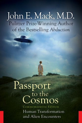 9781601641618: Passport to the Cosmos: Human Transformation and Alien Encounters
