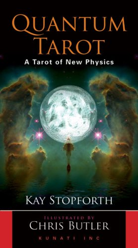 Quantum Tarot: A Tarot of New Physics: Stopforth, Kay