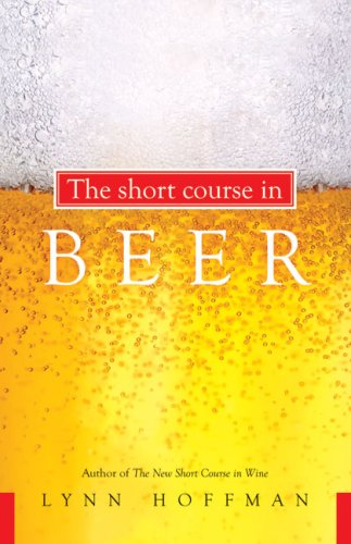 9781601641915: The Short Course in Beer
