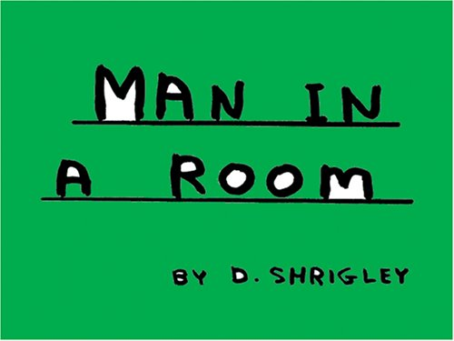 9781601671592: Man In A Room
