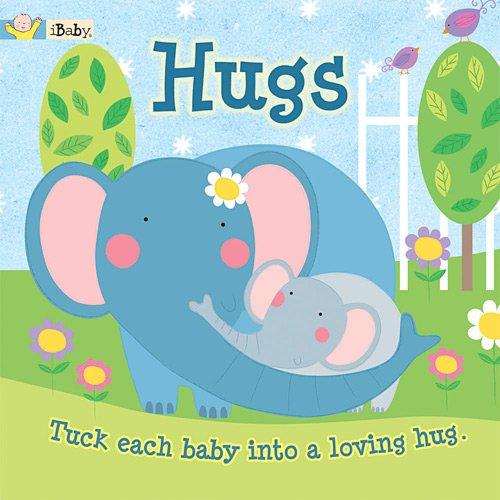 9781601690203: Ibaby: Hugs: Tuck Each Baby Into a Loving Hug
