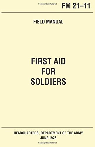 First Aid for Soldiers U.S. Army: Pentagon U.S. Military