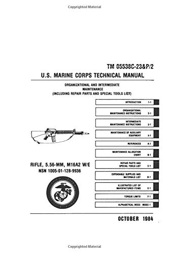 9781601700223: U.S. Marine Corps Rifle, 5.56MM, M16A2 Technical Manual