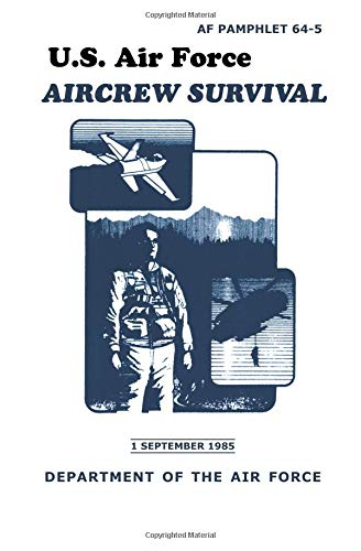 U.S. Air Force Aircrew Survival: Pentagon U.S. Military