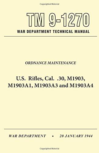 U.S. Rifles, Cal. .30, M1903, A1,A3 and: Pentagon U.S. Military
