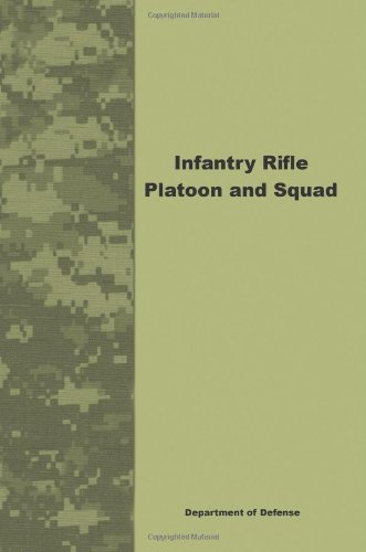 9781601702050: Infantry Rifle Platoon and Squad