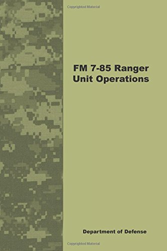 9781601702906: FM 7-85 Ranger Unit Operations