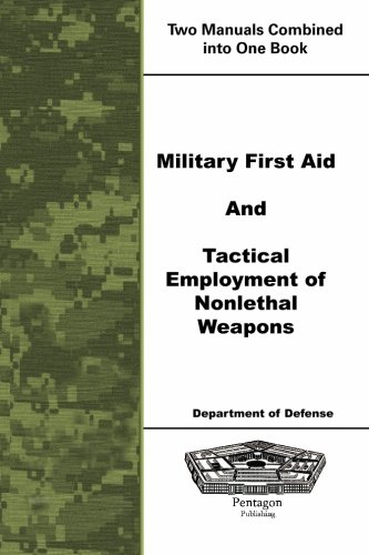 9781601704122: Military First Aid and Tactical Employment of Nonlethal Weapons