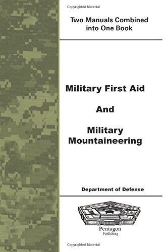 9781601704177: Military First Aid and Military Mountaineering