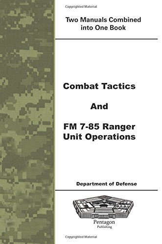 9781601705426: Combat Tactics and FM 7-85 Ranger Unit Operations