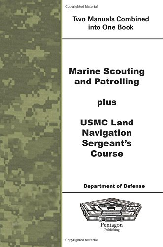 9781601706966: Marine Scouting and Patrolling plus USMC Land Navigation Sergeants Course
