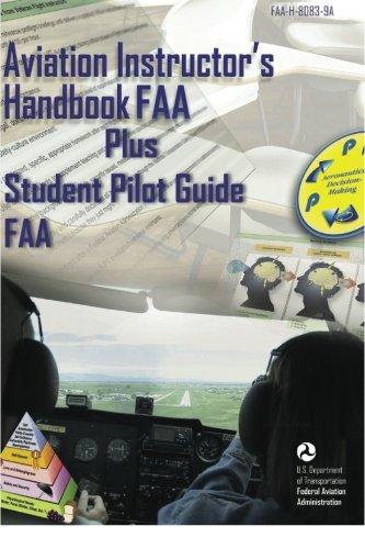 9781601707833: Aviation Instructor's Handbook FAA Plus Student Pilot Guide FAA