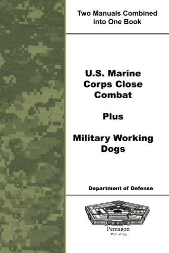 9781601707994: U.S. Marine Corps Close Combat Plus Military Working Dogs