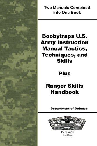 9781601708168: Boobytraps U.S. Army Instruction Manual Tactics, Techniques, and Skills Plus Ranger Skills Handbook