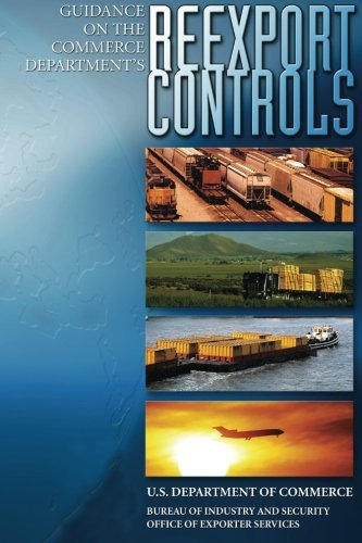 9781601709288: Guidance on the Commerce Department's Re-export Controls
