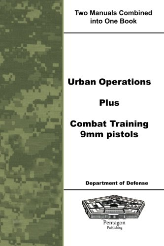 9781601709455: Urban Operations Plus Combat Training 9mm Pistols