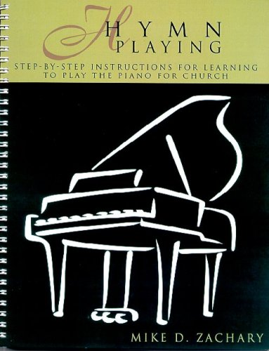 9781601716651: Hymn Playing: Stepbystep Instructions for Learning to Play the Piano for Church