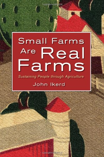 9781601730060: Small Farms Are Real Farms