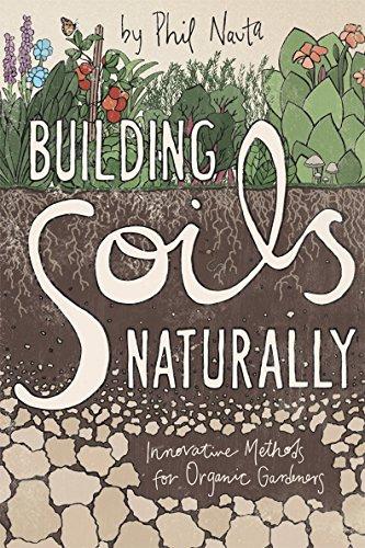 9781601730336: Building Soils Naturally