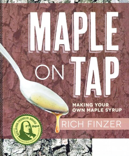 9781601730343: Maple on Tap: Making Your Own Maple Syrup
