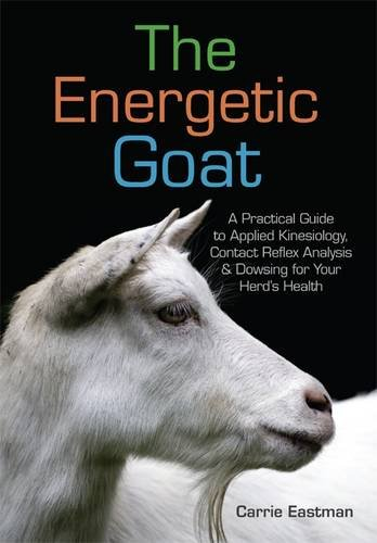 9781601731241: The Energetic Goat