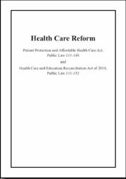9781601758118: Health Care Reform: Patient Protection and Affordable Health Care ACT, Public Law 111-148 and Health Care and Education Reconciliation Act of 2010, Public Law 111-152