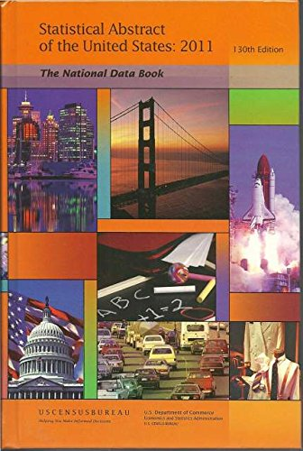 Statistical Abstract of the United States 2011: The National Data Book