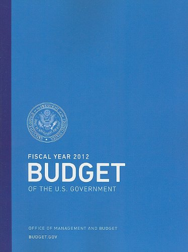 9781601758392: Budget of the U.S. Government Fiscal Year 2012
