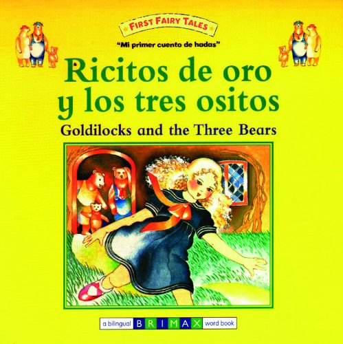 9781601760395: Goldilocks and the Three Bears Bilingual (First Fairy Tales) (Multilingual Edition) (Spanish Edition)
